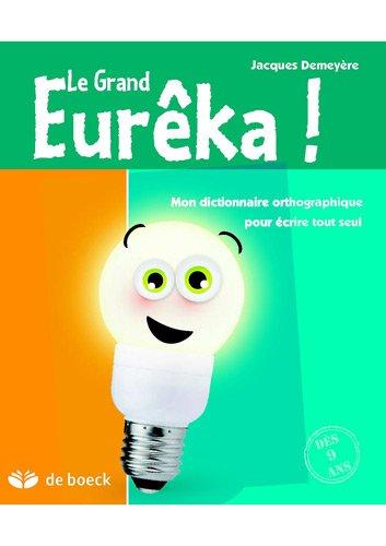 Le Grand Eurêka !