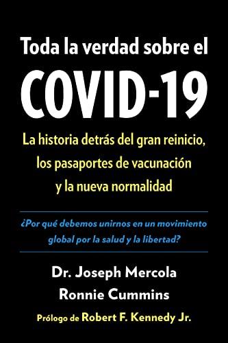 Toda la verdad sobre el COVID-19...
