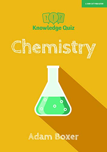 Boxer, A: Knowledge Quiz: Chemistry