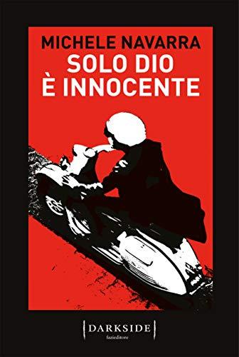 Solo Dio è innocente di [Michele Navarra]