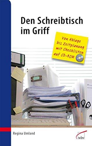 Den Schreibtisch im Griff: Von Ablage bis Zeitplanung