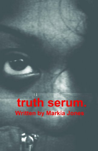 Truth Serum (English Edition)