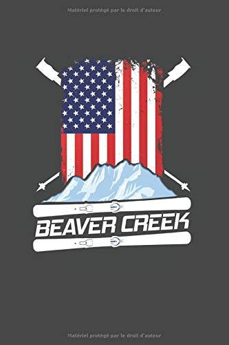 Beaver Creek: Ski Cahier À Carreaux Calepin Agenda I Skieur Livret Carnet Calendrier Journalier I Sports D'hiver Planificateur Hebdomadaire Et Mensuel I Calepin A5 120 Pages