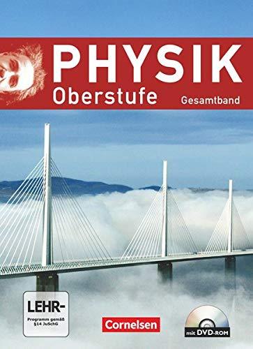 Physik Oberstufe - Allgemeine Ausgabe - Gesamtband Oberstufe: Schülerbuch mit DVD-ROM