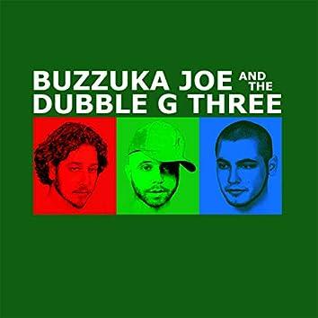 Buzzuka Joe and the Dubble G Three