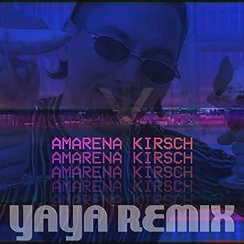 Amarena Kirsch (Yaya Remix)