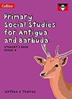 Student's Book Grade 2 (Primary Social Studies for Antigua and Barbuda)