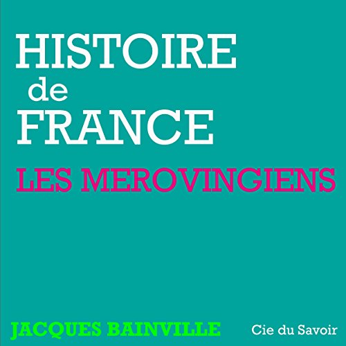 Les Mérovingiens audiobook cover art