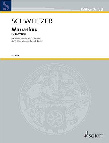Marraskuu: (November). Violine, Violoncello und Klavier. Spielpartitur. (Edition Schott)