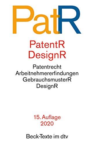 Patent- und Designrecht: Textausgabe zum deutschen, europäischen und internationalen Patent-, Gebrauchsmuster- und Designrecht (Beck-Texte im dtv)