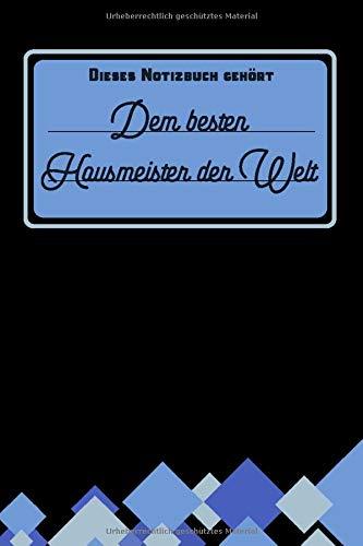 Dieses Notizbuch gehört dem besten Hausmeister der Welt: Hausmeister Geschenk - liniertes Notizbuch mit lustigem Spruch und viel Platz für Notizen