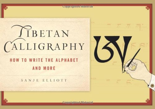 Tibetan Calligraphy: How to Write the Alphabet and More