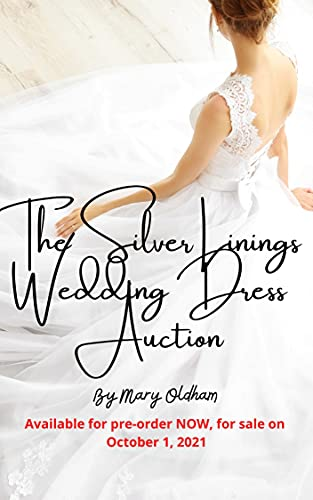The Silver Linings Wedding Dress Auction (English Edition)