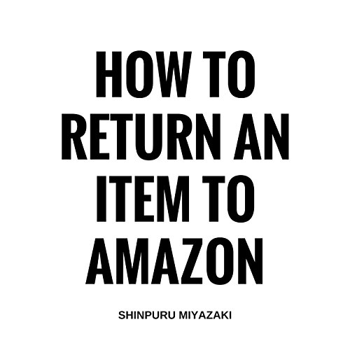 How to Return an Item to Amazon audiobook cover art