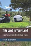 This Land is Your Land: Free Camping in the United States
