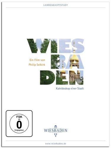 Wiesbaden - Kaleidoskop einer Stadt