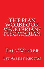 The Plan Workbook Vegetarian/Pescatarian: Fall/Winter