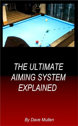 The Ultimate Aiming System Explained (English Edition)
