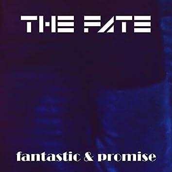 Fantastic & Promise