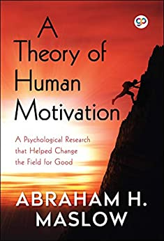 A Theory of Human Motivation by [Abraham H. Maslow]