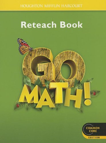 Go Math! Reteach Book, Grade 1 (Houghton Mifflin Harcourt Go Math)