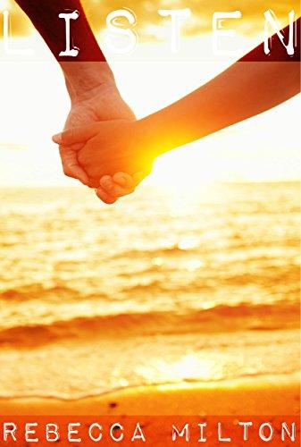 Listen - Romantic Short Story