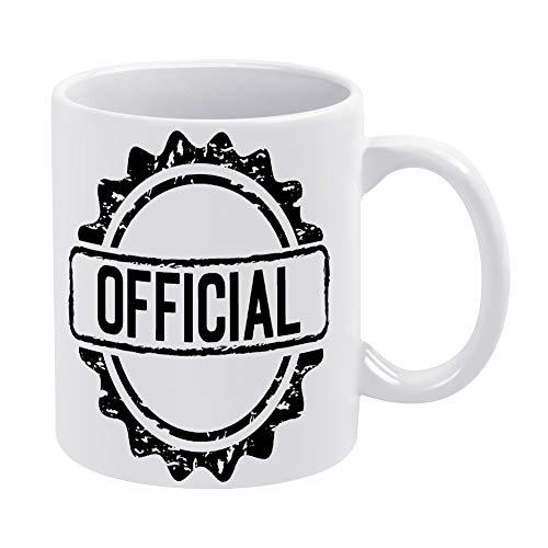Offizielle Stempel-Kaffeetasse, Geschenk für Männer, Frauen, Freunde, Geburtstag, 330 ml, weiße Keramik-Tasse mit Zitat