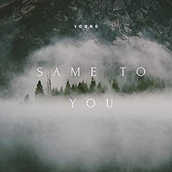Same To You (feat. Hayes)