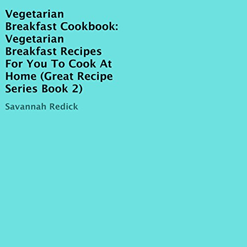 Vegetarian Breakfast Cookbook audiobook cover art