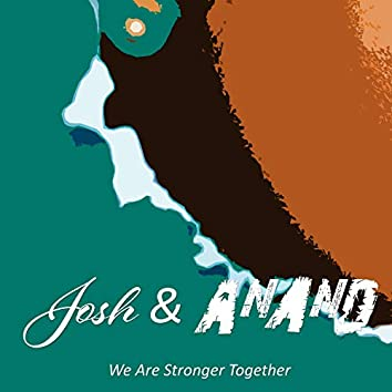 We Are Stronger Together (Summer Edition)