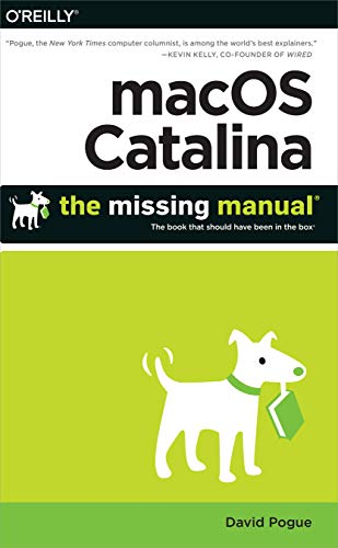 macOS Catalina: The Missing Manual: The Book That Should Have Been in the Box (English Edition)