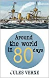 Around the World in Eighty Days: Annotated (English Edition)