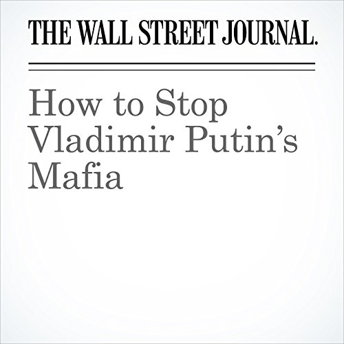 How to Stop Vladimir Putin's Mafia copertina