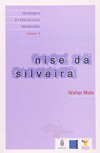 Nise da Silveira (Volume 4)
