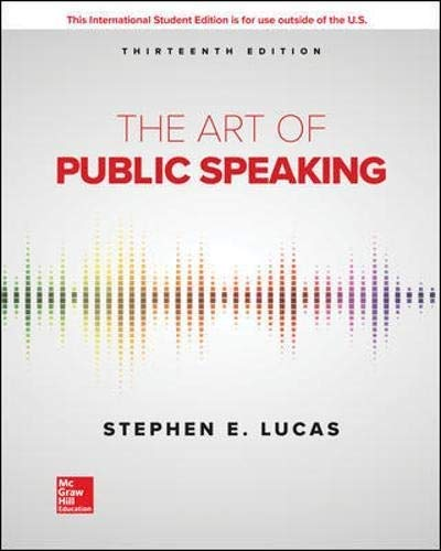Compare Textbook Prices for The Art of Public Speaking International Edition 13 Edition ISBN 9781260548099 by Lucas, Stephen