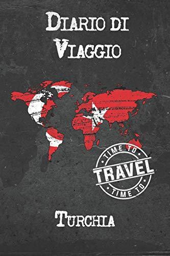Diario di Viaggio Turchia: 6x9 Diario di viaggio I Taccuino con liste di controllo da compilare I Un regalo perfetto per il tuo viaggio in Turchia e per ogni viaggiatore