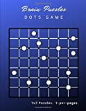 Brain Puzzles Dots Game: Difficult Logical To Challenge Your Brains Games Connect The Dots To Make Edges So That Each Circle Puzzle Is Completely ... For Adults, Kids And Everyone. ( Series 9 )