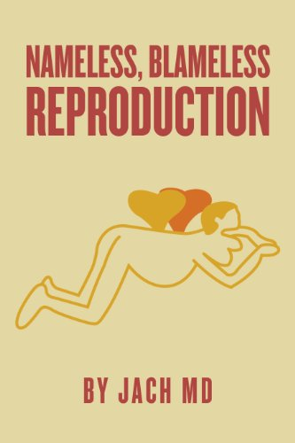 Book: Nameless, Blameless Reproduction by JACH MD