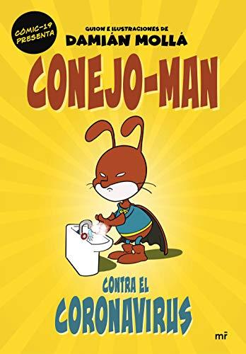 Conejo-Man contra el coronavirus (Fuera de Colección