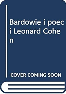 Bardowie i poeci Leonard Cohen