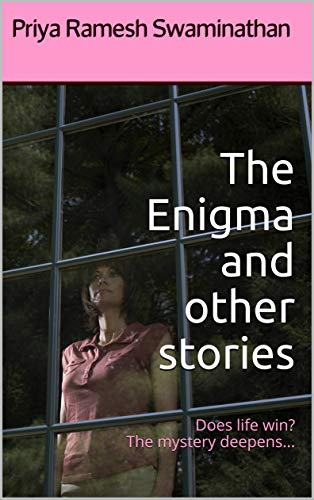 The Enigma and other stories: Does life win? The mystery deepens... (English Edition)