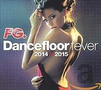 Dancefloor Fever..