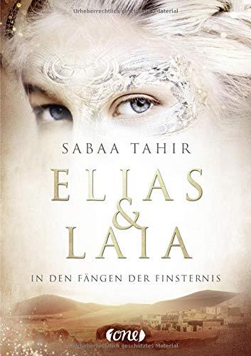 Elias & Laia - In den Fängen der Finsternis: Band 3