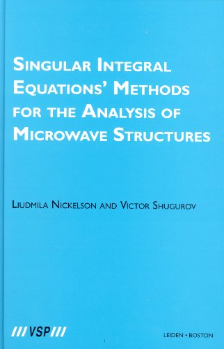 Singular Integral Equations' Methods for the Analysis of Microwave Structures