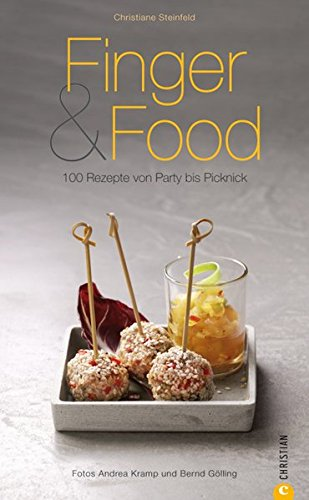 Finger & Food: 100 Rezepte von Party bis Picknick (Cook & Style)