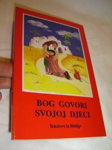 Croatian Bible for Children - God Speaks to His Children / Bog Govori Svojoj Djeci - Tekstovi iz Biblije by Eleonora Beck (1995-05-03)