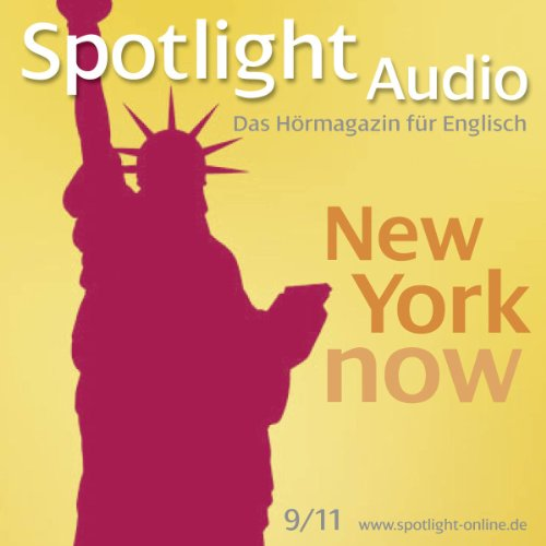 Spotlight Audio - New York now. 9/2011 Titelbild