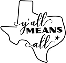 Creative Concepts Ideas Y'all Means All in Texas CCI Decal Vinyl Sticker|Cars Trucks Vans Walls Laptop|Black|5.5 x 5.3 in|CCI2518