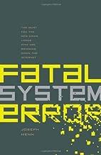 Fatal System Error by Joseph Menn (2010-02-04)