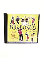 Big Songs for Little Kids: I Feel Like Singing